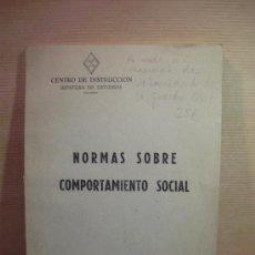 Libros: NORMAS SOBRE COMPORTAMIENTO SOCIAL. - CENTRO DE INSTRUCCIÓN, JEFATURA DE ESTUDIOS.. Lote 36933224