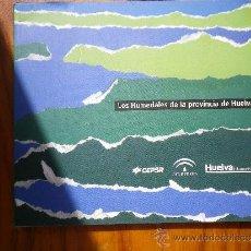 Libros: LOS HUMEDALES DE LA PROVINCIA DE HUELVA . Lote 36995409