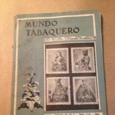 Libros: MUNDO TABAQUERO / AÑO IV - Nº 32 - FEBRERO DE 1955. Lote 37348886