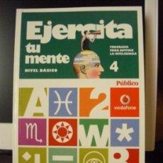 Libros: EJERCITA TU MENTE (PROGRAMA PARA ACTIVAR LA INTELIGENCIA). NIVEL BÁSICO, LIBRO Nº 4. 2008, NUEVO.. Lote 171052044