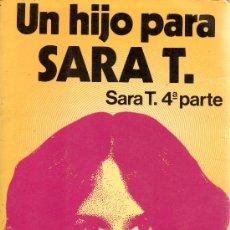 Libros: LIBRO UN HIJO PARA SARA T 4º PARTE DE MARTINEZ ROCA. Lote 98746884