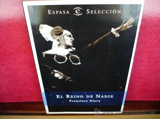 EL REINO DE NADIE. FRANCISCO NIEVA. ESPASA CALPE, 1996. (Libros sin clasificar)