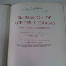 Libros: REFINACIÓN DE ACEITES Y GRASAS PARA USOS ALIMENTICIOS - JOSÉ MONTESÓ - 1956. Lote 37991337