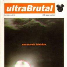 Libros: ULTRA BRUTAL UNA NOVELA TABLOIDE DE MIKE IBAÑEZ EDICIONES GLÉNAT. Lote 37880473