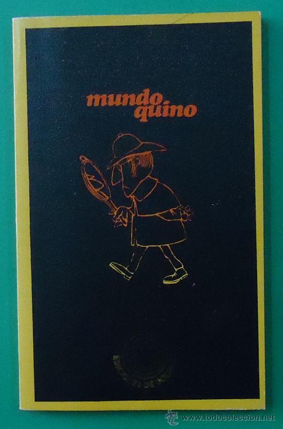 MUNDO QUINO. EDITORIAL LUMEN 1972. (Libros sin clasificar)