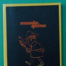 Libros: MUNDO QUINO. EDITORIAL LUMEN 1972.. Lote 38038794