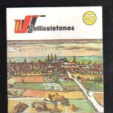 Libros: VALLISOLETANOS. Nº27. HISTORIADORES CLASICOS.. Lote 38354361