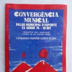 Libros: PROGRAMA DEL CONCIERTO - COVERGENCIA MUSICAL. 23 ENERO 1976 -. CON ENTRADA DEL CONCIERTO.. Lote 38361057