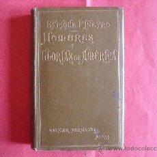 Libros: ENRIQUE PIÑEYRO.-HOMBRES Y GLORIAS DE AMERICA.-GARNIER HERMANOS.-PARIS.-AÑO 1903.. Lote 38371801