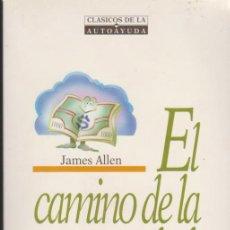Libros: EL CAMINO DE LA PROSPERIDAD. JAMES ALLEN. EDIC. OBELISCO. 85 PÁGINAS.. Lote 38488079