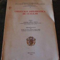 Libros: COLECCIÓN DIPLOMÁTICA DE CUELLAR. DIPUTACIÓN PROVINCIAL DE SEGOVIA, 1961. Lote 38652244