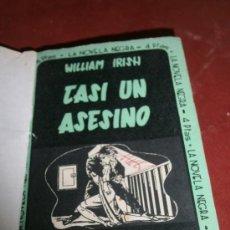 Libros: CASI UN ASESINO. WILLIAM IRISH. EDICIONES MÉPORA. MADRID. . Lote 39055074