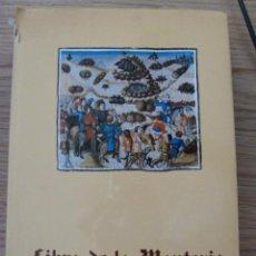 Libros: LIBRO DE LA MONTERIA DEL REY DE CASTILLA ALFONSO XI. EDITORIAL PATRIMONIO NACIONAL. Lote 39110490