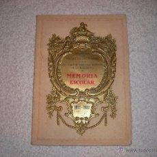 Libros: MEMORIA ESCOLAR COLEGIO DE NUESTRA SEÑORA DE LA BONANOVA 1931-1932. Lote 39372583