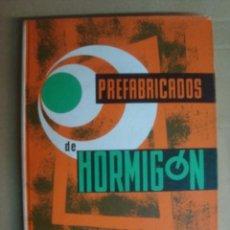 Libros: PREFABRICADOS DE HORMIGON - PAYA PEINADO- CEAC 1972- CONSTRUCCION Y ARQUITECTURA- SIN USAR !!!!. Lote 39390455