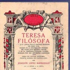 Libros: TERESA FILÓSOFA. JOAQUIN LOPEZ BARBADILLO Y MIGUEL ROMERO MARTINEZ. AKAL EDITOR. MADRID. 1978.. Lote 104403623