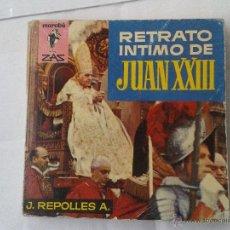 Libros: ANTIGUO MINILIBRO RETRATO INTIMO DE JUAN XXIII EDITORIAL BRUGUERA MARABU ZAS. Lote 39903364