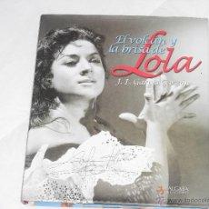 Libros: LOLA FLORES-EL VOLCAN Y LA BRISA DE LOLA-(ANTONIO FLORES-ROSARIO FLORES-LOLITA FLORES). Lote 107258491
