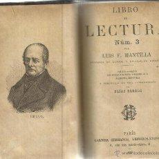 Libros: LIBRO DE LECTURA Nº 3. LUIS F. MANTILLA. GARNIER HERMANOS. PARÍS. 1892. Lote 40033228