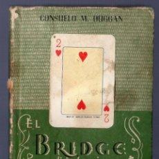 Libros: EL BRIDGE EN DIEZ LECCIONES. CONSUELO M. DUGGAN. M. AGUILAR, EDITOR. MADRID. 1946. 107 PÁGS.. Lote 40474623