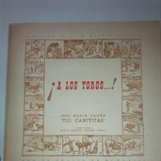 Libros: ¡ A LOS TOROS! / J.M GAONA TIO CANIYITA, ILUST. CHETE. MADRID : HISPAVOX, 1958. 31X31 CM. 64 P.X3. Lote 40993656