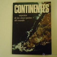 Libros: CONTINENTES ASPECTOS DE LAS CINCO PARTES DEL MUNDO. Lote 40997686