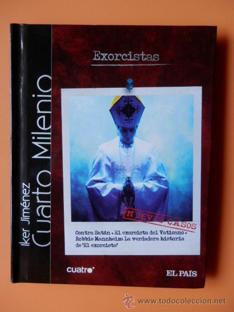 cuarto milenio. nuevos casos. exorcistas. nº 4 - Comprar Libros sin ...