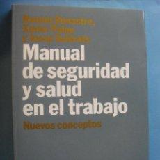 Libros: LIBRO. MANUAL DE SEGURIDAD Y SALUD EN EL TRABAJO. ARIEL ECONOMÍA. RAMÓN BONASTRE, XAVIER PALAU Y JOS. Lote 41224030