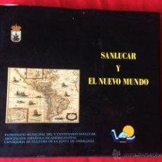 Libros: LIBRO SANLUCAR DE BARRAMEDA Y EL NUEVO MUNDO CADIZ. Lote 41243823
