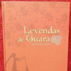 Libros: LEYENDAS DE GUARA - JAVIER CASASÚS LATORRE. Lote 41536711