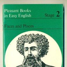 Libri di seconda mano: PLEASANT BOOKS IN EASY ENGLISH - FACES AND PLACES - LIBRO EN INGLES. Lote 41843315