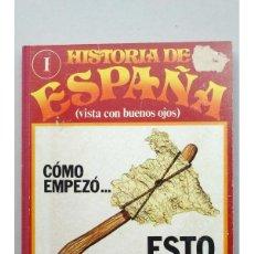 Libros: HISTORIA DE ESPAÑA : VISTA CON BUENOS OJOS .-- Nº 1-Nº 10. Lote 42121397