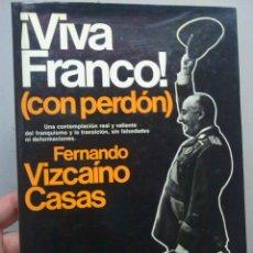 Libros: LIBRO VIVA FRANCO CON PERDON -VIZCAINO CASAS- @@. Lote 66121993
