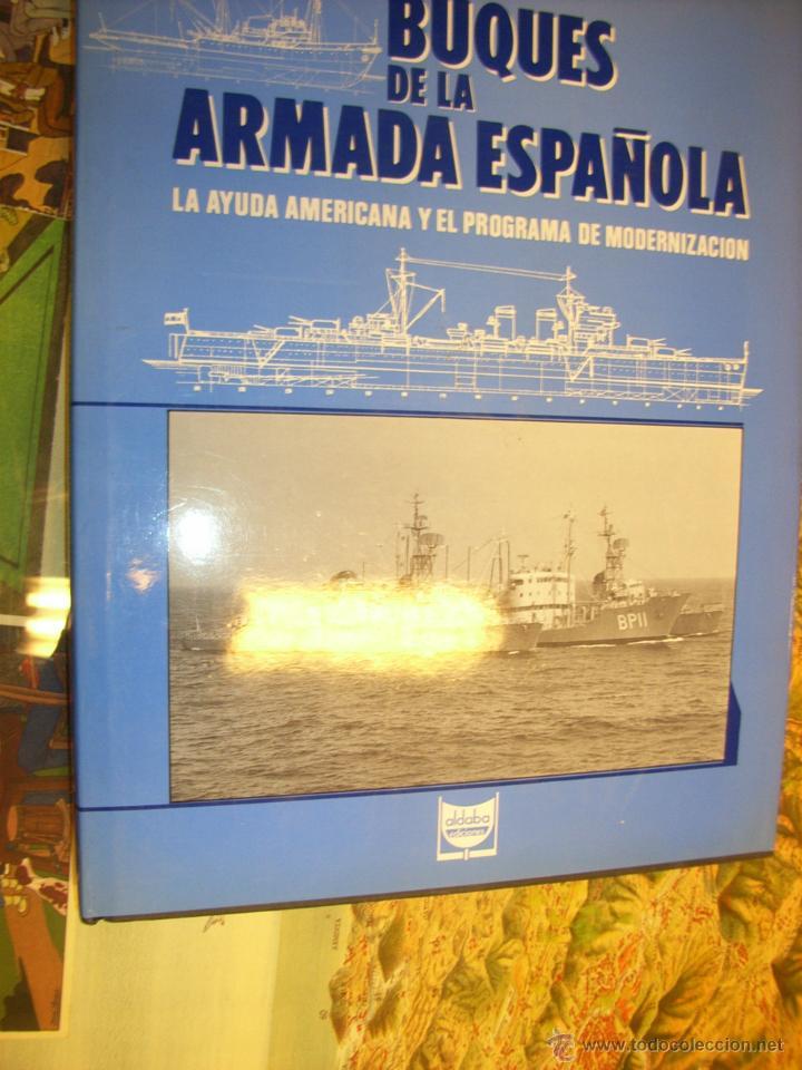 MILITARIA. BUQUES DE LA ARMADA ESPAÑOLA. LA AYUDA AMERICANA Y EL PROGRAMA DE MODERNIZACIÓN. 1986 (Libros sin clasificar)