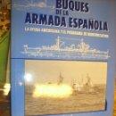 Libros: MILITARIA. BUQUES DE LA ARMADA ESPAÑOLA. LA AYUDA AMERICANA Y EL PROGRAMA DE MODERNIZACIÓN. 1986. Lote 42372106
