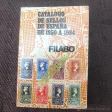 Libros: CATALOGO DE SELLOS DE ESPAÑA DE 1850 A 1984-FILABO-OBSEQUIO-5º ED-EMISIONES DE ESPAÑA-BARCELONA. Lote 42416896
