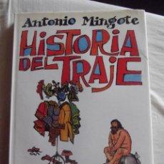 Libros: HISTORIA DEL TRAJE POR ANTONIO MINGOTE EDITADO POR CIRCULO DE LECTORES. Lote 42419467
