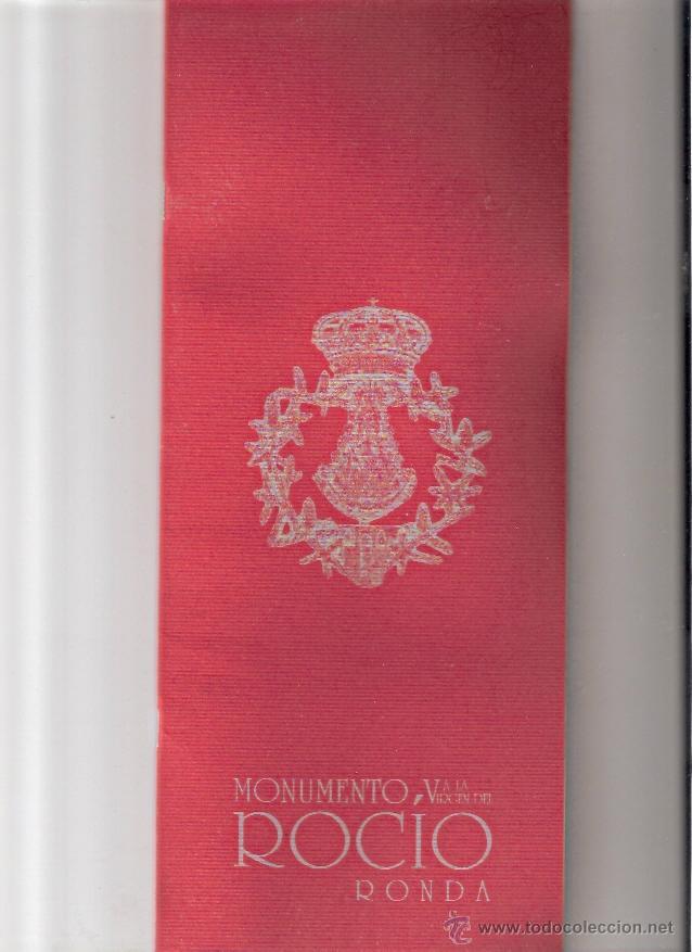 LIBRETO PROGRAMA DE ACTOS - MONUMENTO A LA VIRGEN DEL ROCIO - RONDA (Libros sin clasificar)