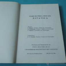 Libros: CURSO DE FÍSICA APLICADA. ESTÁTICA. F. BELMAR / A. GARMENDÍA / J. LLINARES. Lote 42554636