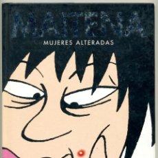 Libros: MAITENA MUJERES ALTERADAS. Lote 42566038