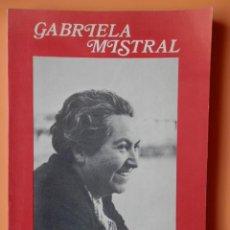 Libros: GABRIELA MISTRAL - DIVERSOS AUTORES. Lote 43183985
