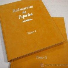 Libros: BALNEARIOS DE ESPAÑA, MÓSTOLES, CULTURAL EDICIONES S L, S. F. 2 TOMOS. . Lote 43236260