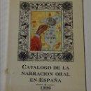 Libros: CATÁLOGO DE LA NARRACIÓN ORAL EN ESPAÑA. 1996. Lote 43237827