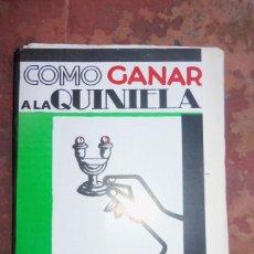 Libros: COMO GANAR A LA QUINIELA, POR OSCAR A. PENA - LIBRO DE AUTOR - ARGENTINA - 1982 - RARO!. Lote 43392386