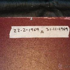 Libros: EJEMPLARES ENCUADERNADOS DEL DIARIO IDEAL... .. 22-2-1969 AL 31-11-1969. Lote 43427412