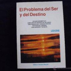 Libros: EL PROBLEMA DEL SER Y DEL DESTINO LEON DENIS EDITORA AMELIA BOUDET MUY BUEN ESTADO. Lote 143161521