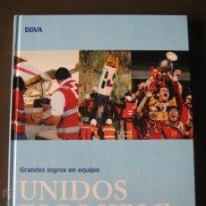 Libros: LIBRO UNIDOS ES POSIBLE BBVA. Lote 43501901