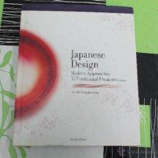 Libros: JAPANESE DESING DE GINGKO PRESS, BY DESIGNEXCHANGE, EN INGLES, MODERN APPROACHES TO TRADITIONAL ELEM. Lote 43562499