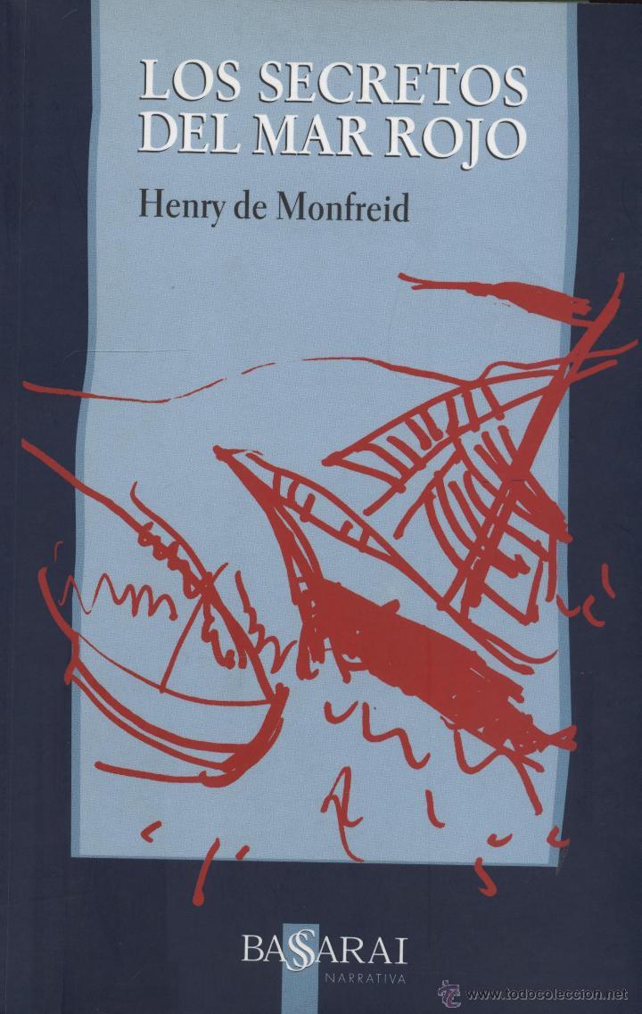 Henry De Monfreid Los Secretos Del Mar Rojo Comprar Libros Sin