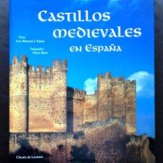 Libros: CASTILLOS MEDIEVALES EN ESPAÑA LUIS MONREAL / DOMI MORA NUEVO TAPA DURA. Lote 43735737